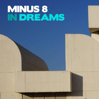 Minus 8 - In Dreams