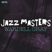 Wardell Gray - Jazz Masters - Wardell Gray