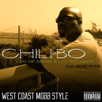 Chili-Bo - West Coast Mobb Style (feat. Andre Rivers)