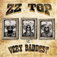 ZZ Top - The Very Baddest