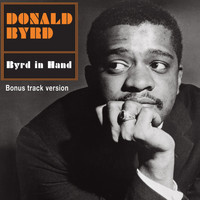 Donald Byrd - Byrd in Hand (Bonus Track Version)