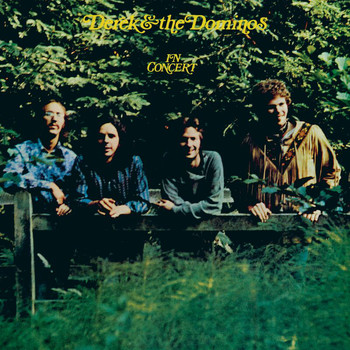Derek & The Dominos - Derek & The Dominos In Concert (Live)