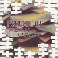 Psychic TV - Peak Hour