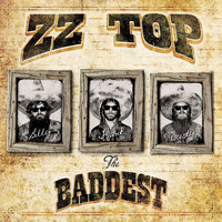 ZZ Top - The Baddest