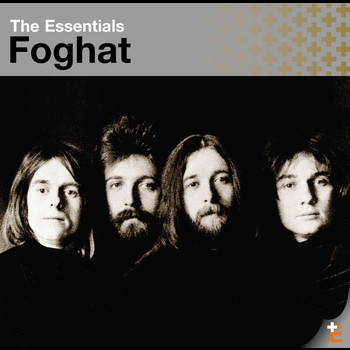 Foghat - The Essentials: Foghat