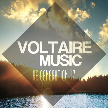 Various Artists - Voltaire Music Pres. Re:generation, Vol. 17