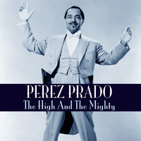 Perez Prado - The High and the Mighty