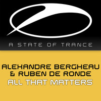 Alexandre Bergheau & Ruben de Ronde - All That Matters