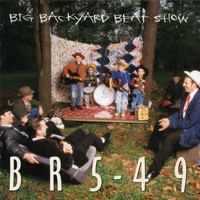 BR5-49 - Big Backyard Beat Show