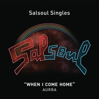 Aurra - When I Come Home