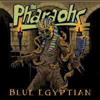 The Pharaohs - Blue Egyptian