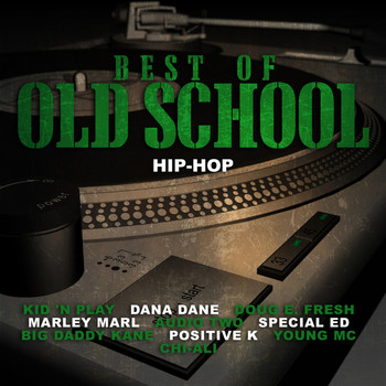 Kid 'N Play, Wreckx-N-Effect, Redhead Kingpin, Dana Dane, Showbiz & A.G., Doug E. Fresh, Marley Marl - Best of Old School Hip-Hop