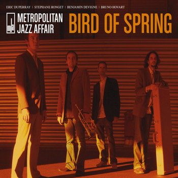 Metropolitan Jazz Affair - Bird of Spring