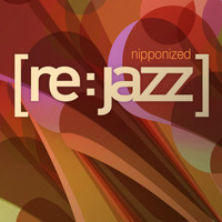 [re:jazz] - Nipponized