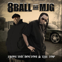 8Ball & MJG - From the Bottom 2 the Top
