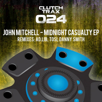John Mitchell - Midnight Casualty EP