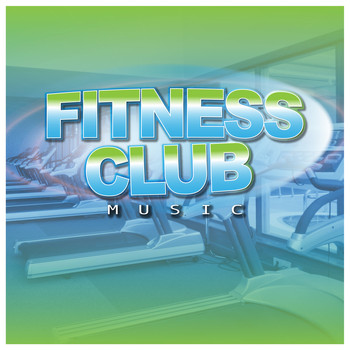 Various Artists - Fitness Club Music