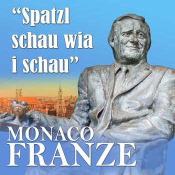 Monaco Franze Spatzl