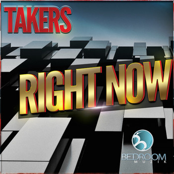 Takers - Right Now