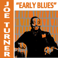 Joe Turner - Early Blues