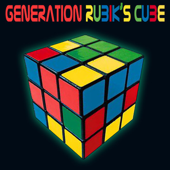 Various Artists - Generation Rubik's Cube (Re-Recorded / Remastered Versions)