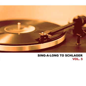 Various Artists - Sing-A-Long To Schlager, Vol. 5