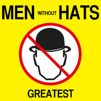 Men Without Hats - Greatest