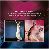John Davis & The Monster Orchestra - Disco Recharge: Night & Day / Up Jumped the Devil (Special Edition)