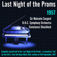 Sir Malcolm Sargent - Last Night of the Proms (1957)