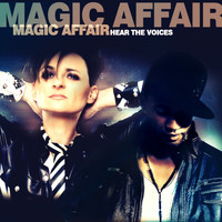 Magic Affair - Hear the Voices