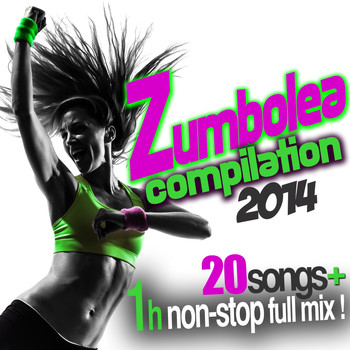 Various Artists - Zumbolea Compilation (20 Songs + 1 Hour Non-Stop Full Mix)