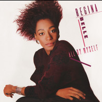 Regina Belle - All By Myself (Bonus Track Version)