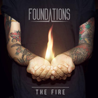 Foundations - The Fire