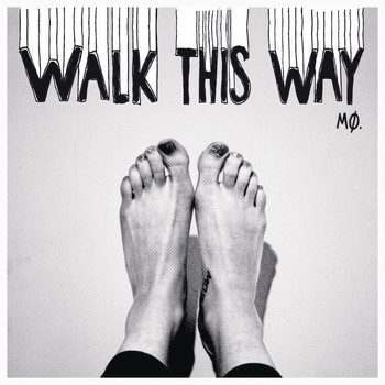 MØ - Walk This Way