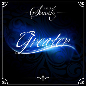 Juwita Suwito - Greater