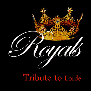 Kelly Jay - Royals: Tribute to Lorde