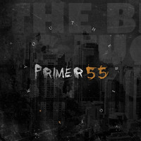 Primer 55 - The Big F U (Explicit)