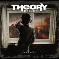 Theory Of A Deadman - Savages (Explicit)