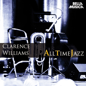 Clarence Williams - All Time Jazz: Clarence Williams