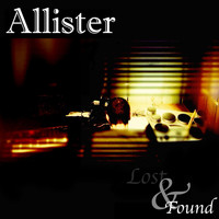 Allister - Lost & Found