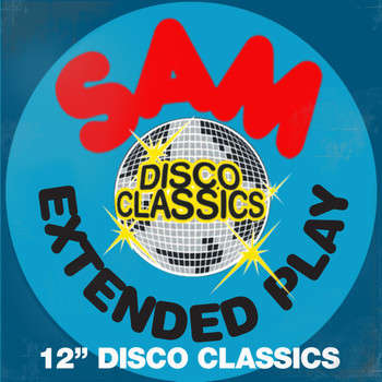 "Various Artists - SAM Records - Extended Play - 12"" Disco Classics"