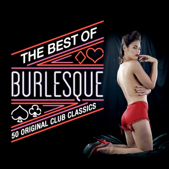 Various Artists - The Best Of Burlesque: 50 Original Club Classics
