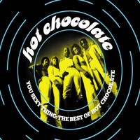 Hot Chocolate - You Sexy Thing: The Best Of Hot Chocolate