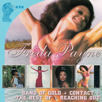Freda Payne - Band Of Gold + Contact + The Best Of + Reaching Out