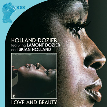 Holland-Dozier - Love And Beauty…plus (The Complete Invictus Masters)