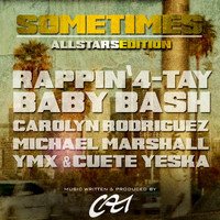 Rappin' 4-Tay - Sometimes (Allstars Edition)