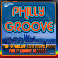 First Choice - Philly Groove - The Definitive Club Mixes From Philly Groove Records