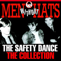Men Without Hats - The Safety Dance – The Collection