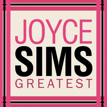 Joyce Sims - Greatest