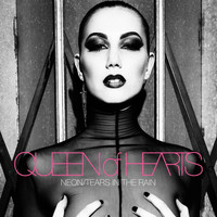 Queen of Hearts - Neon / Tears in the Rain